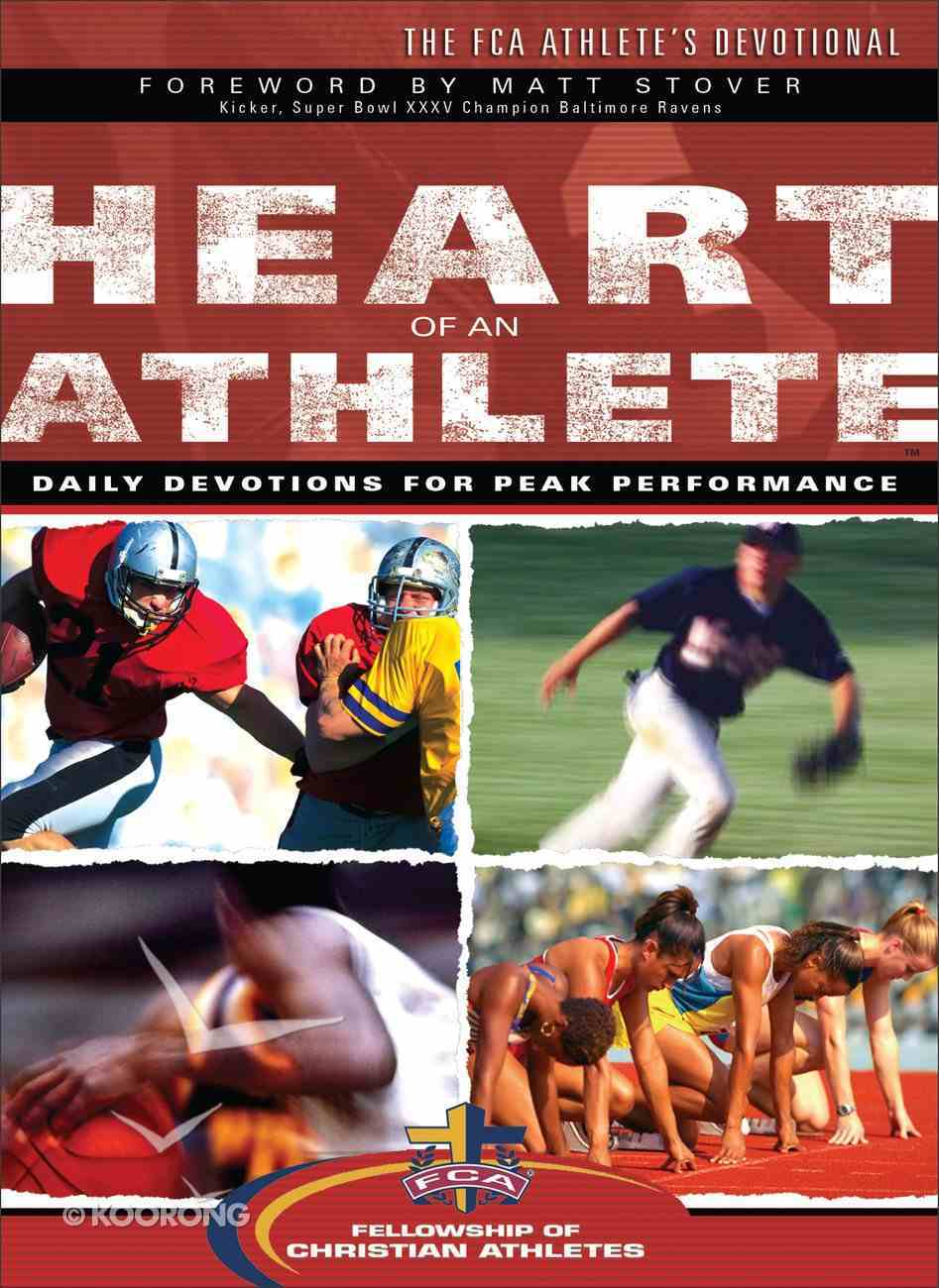 The Heart of An Athlete: Daily Devotions For Peak Performance Paperback
