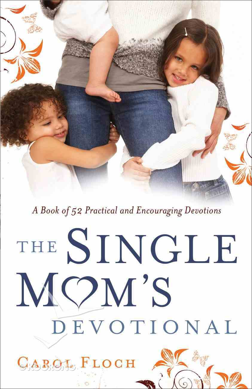 The Single Mom's Devotional Paperback