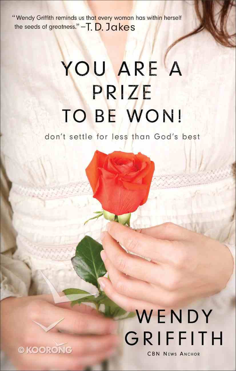 You Are a Prize to Be Won Paperback