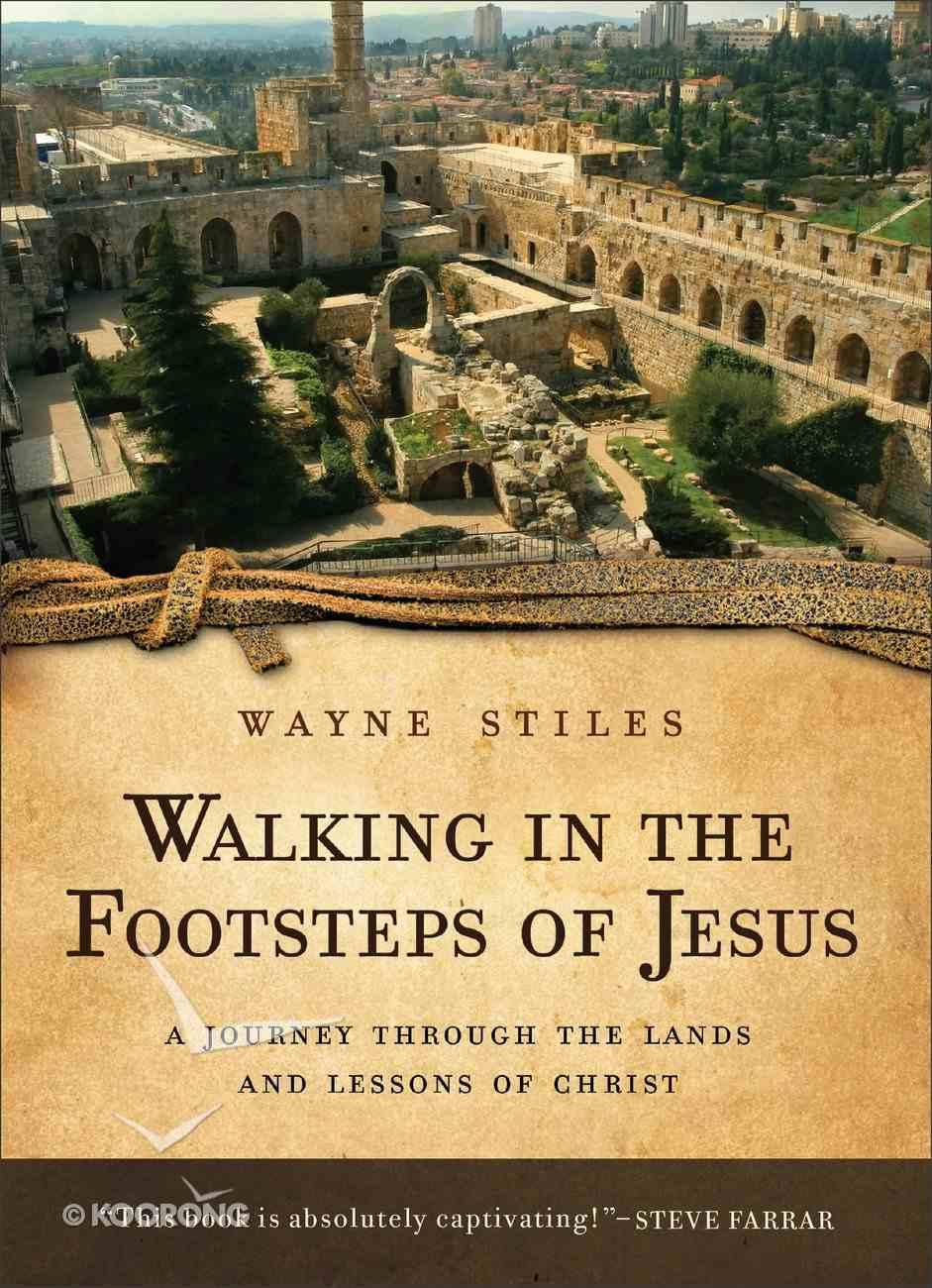 Walking in the Footsteps of Jesus Paperback