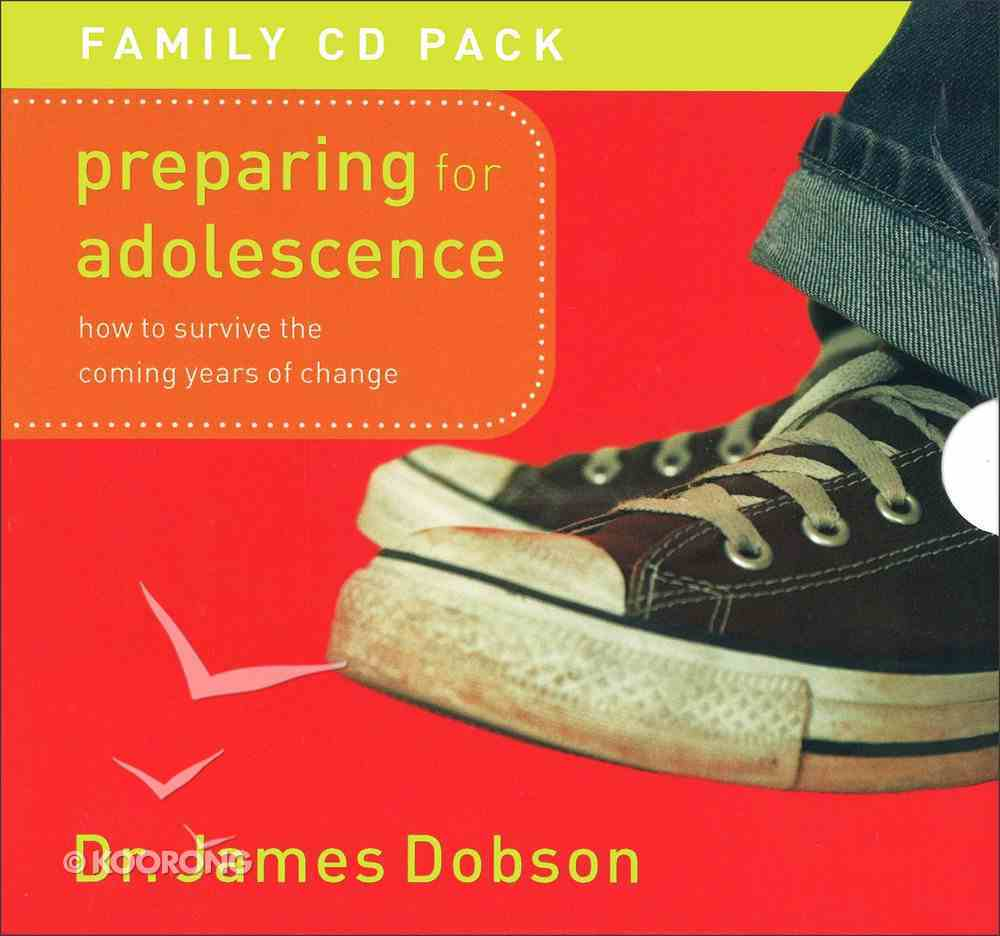 Preparing For Adolescence: How to Survive the Coming Years of Change (Unabridged 8 Cds) CD