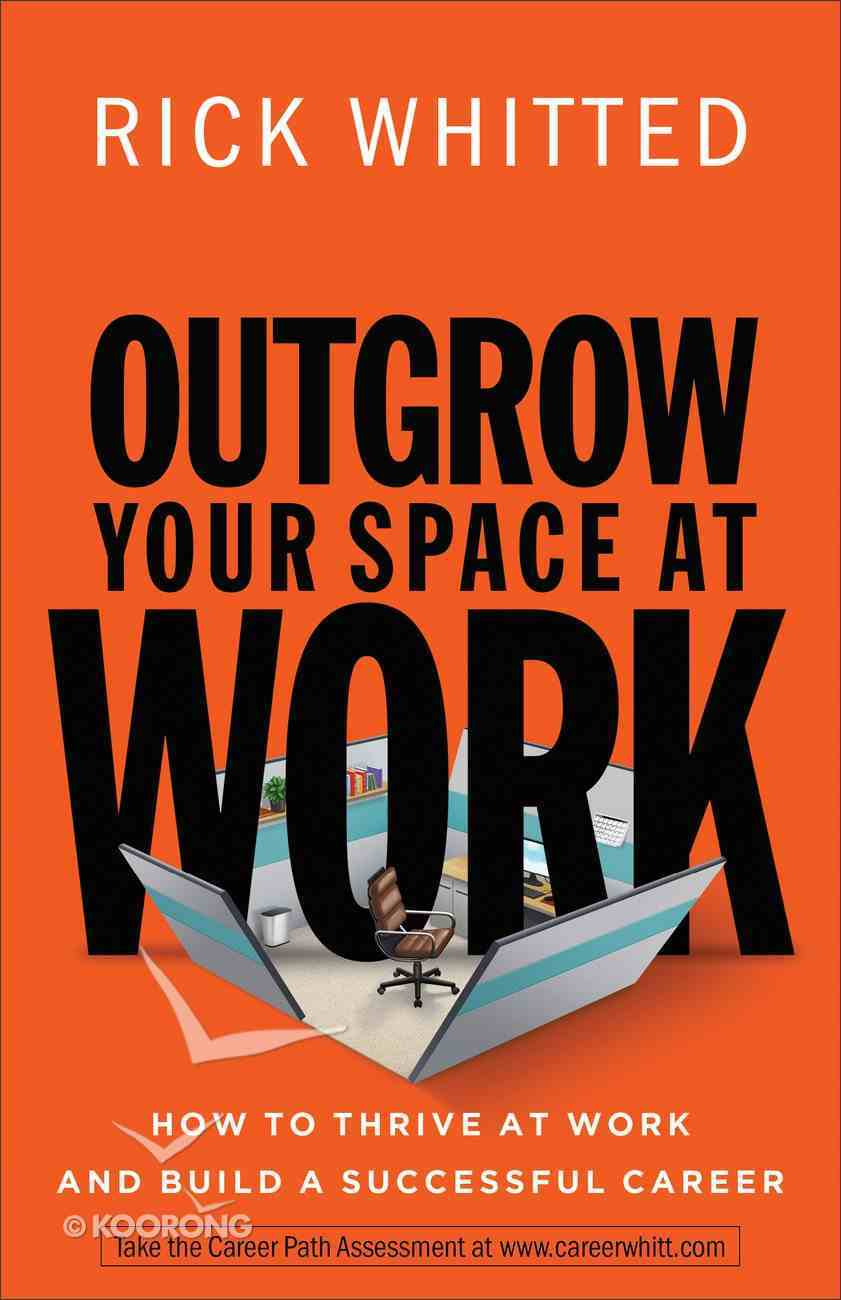Outgrow Your Space At Work Paperback