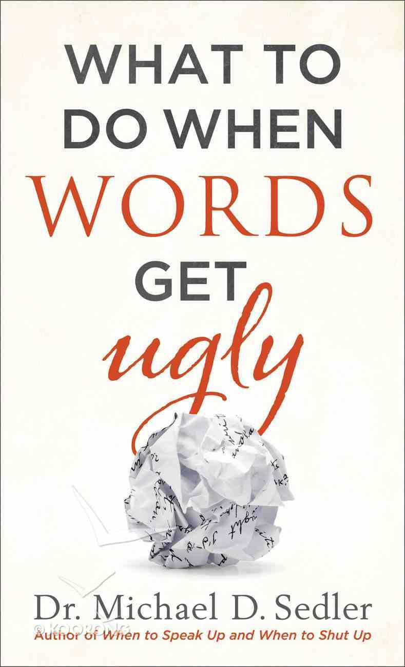 What to Do When Words Get Ugly Paperback