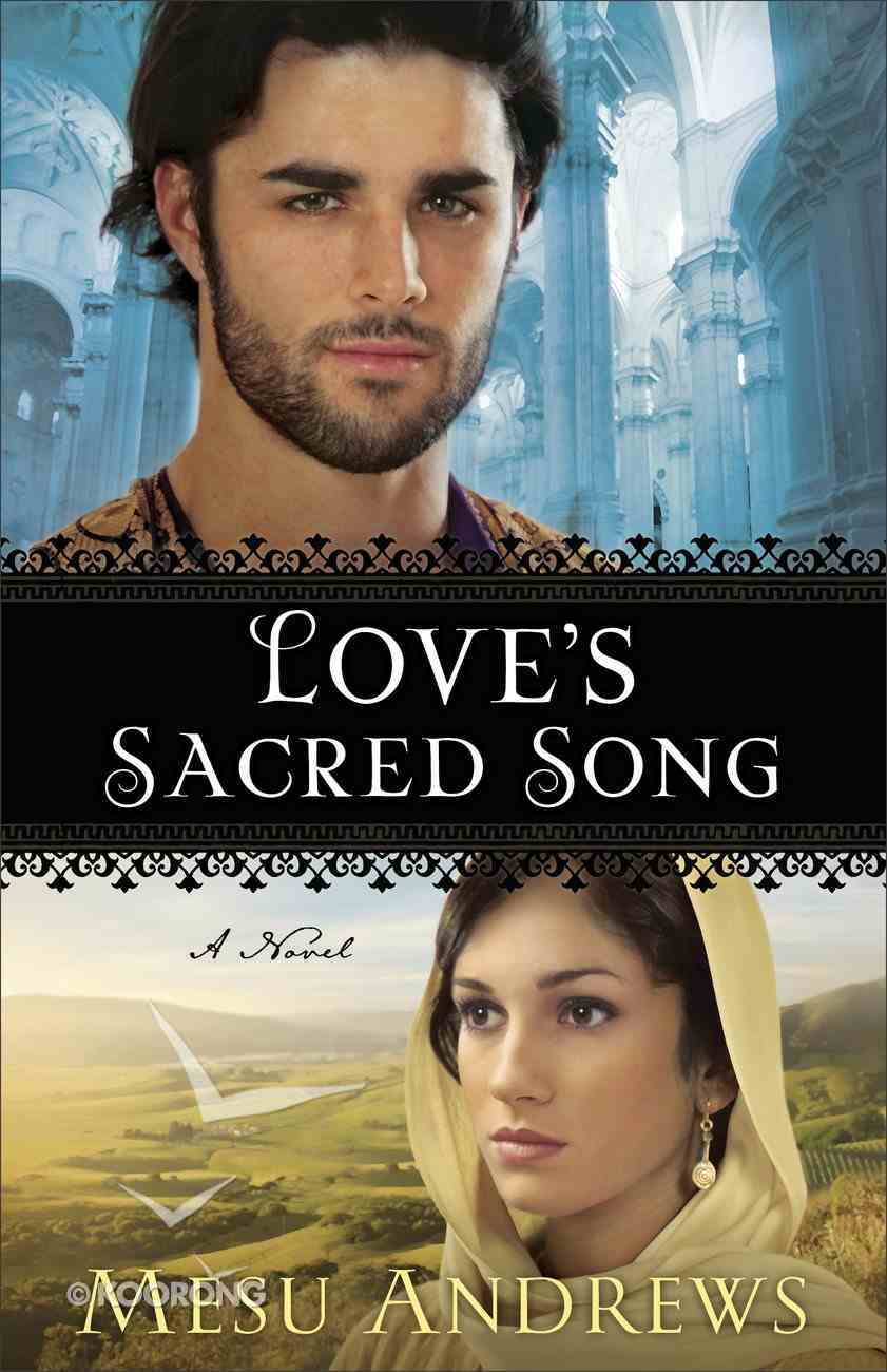 Love's Sacred Song (#02 in Treasures Of His Love Series) Paperback