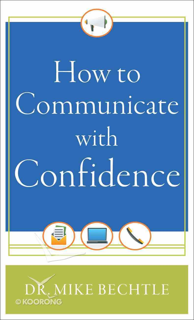 How to Communicate With Confidence Paperback