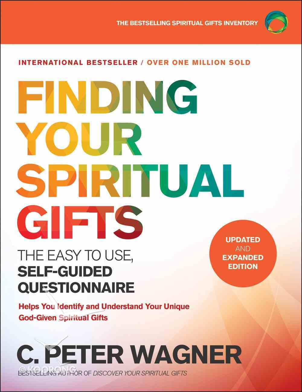 Finding Your Spiritual Gifts Questionnaire: The Easy to Use, Self-Guided Questionnaire Paperback