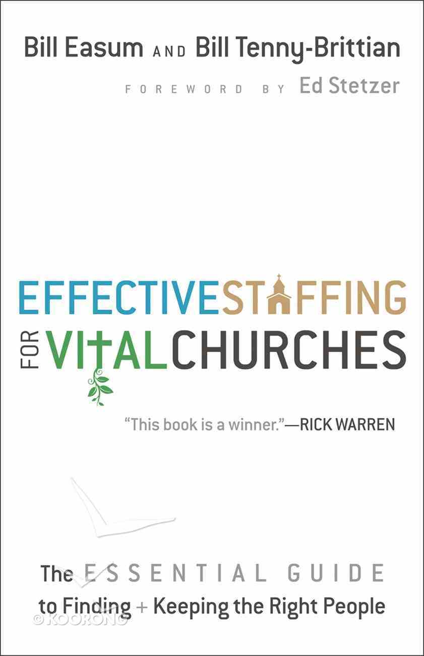 Effective Staffing For Vital Churches Paperback