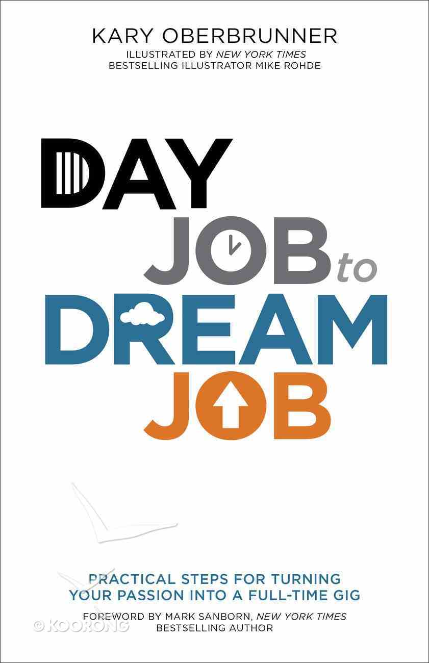 Day Job to Dream Job Paperback