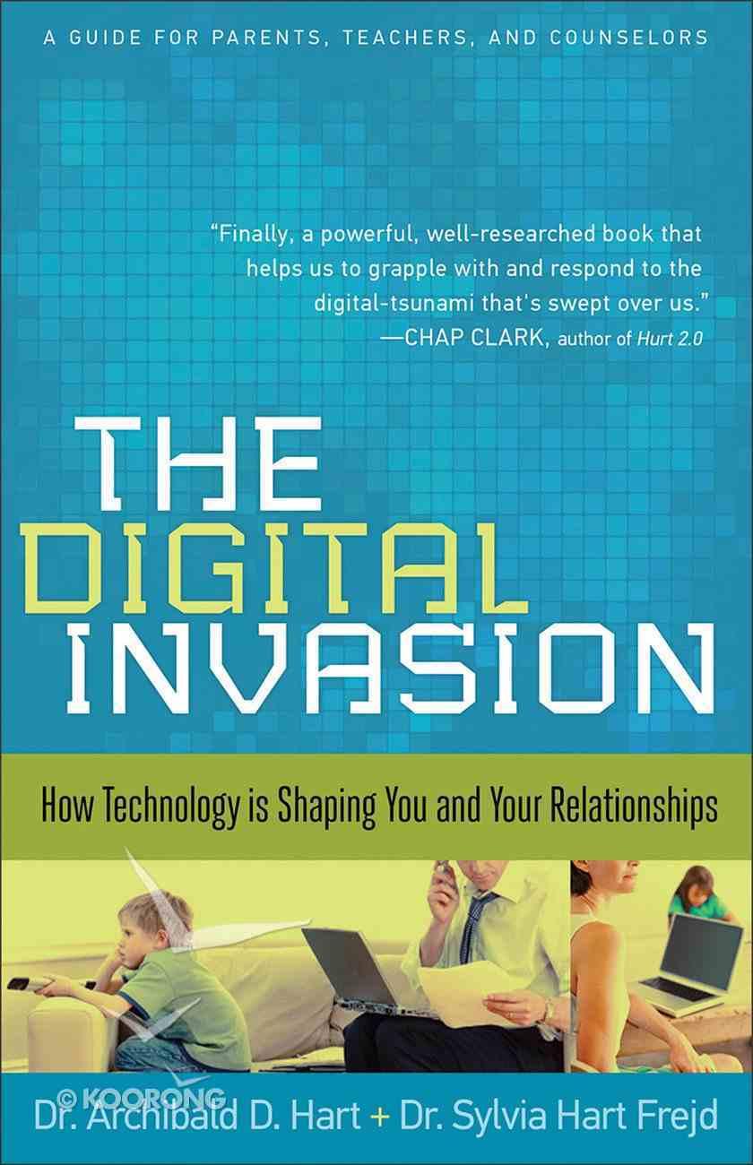 The Digital Invasion Paperback