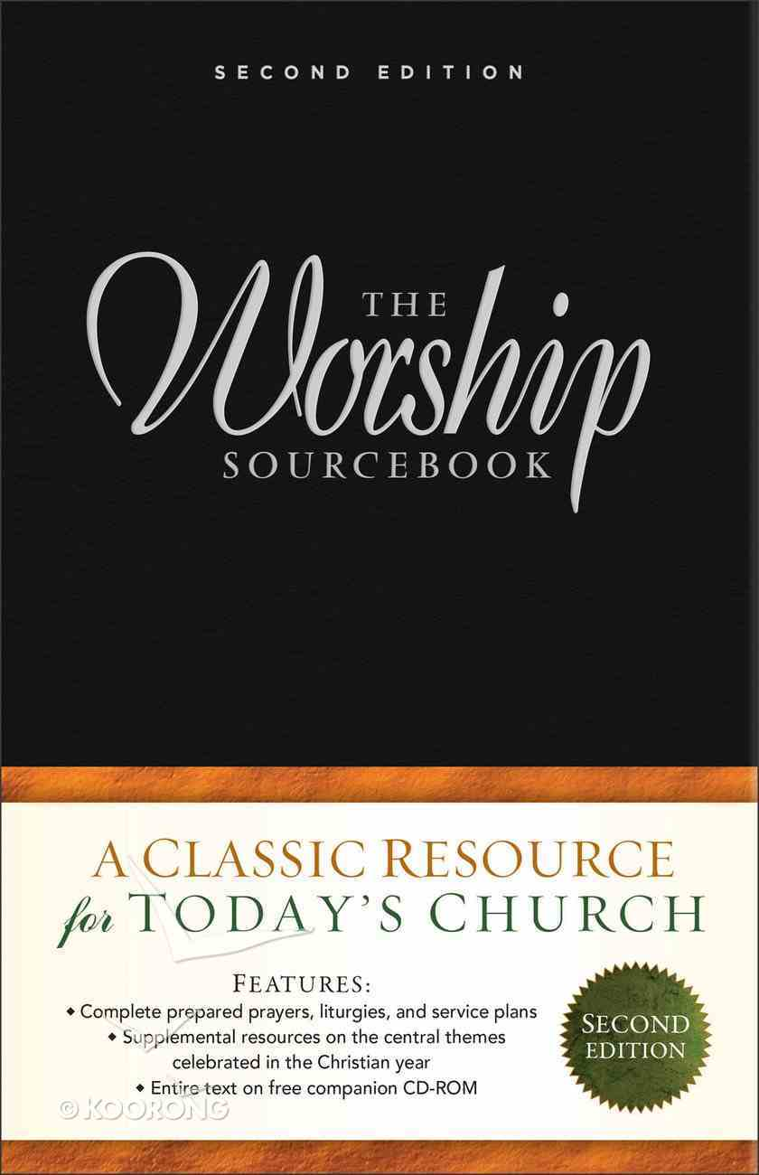 Worship Sourcebook, the (Incl Cd-Rom) (Second Edition) Hardback