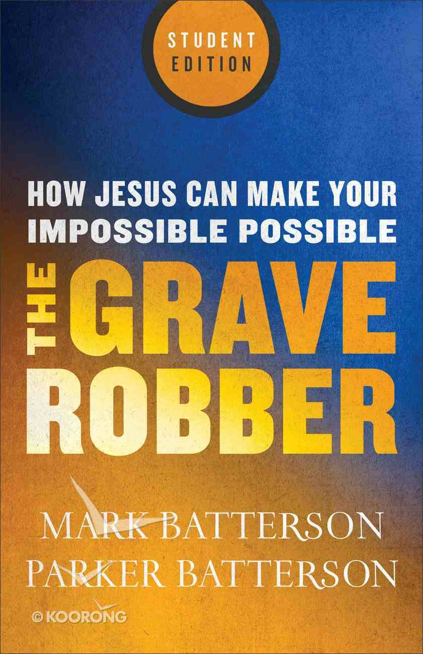 The Grave Robber (Student Edition) Paperback