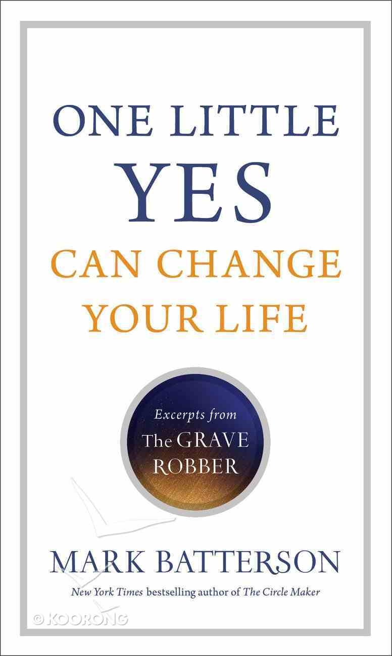 One Little Yes Can Change Your Life Paperback