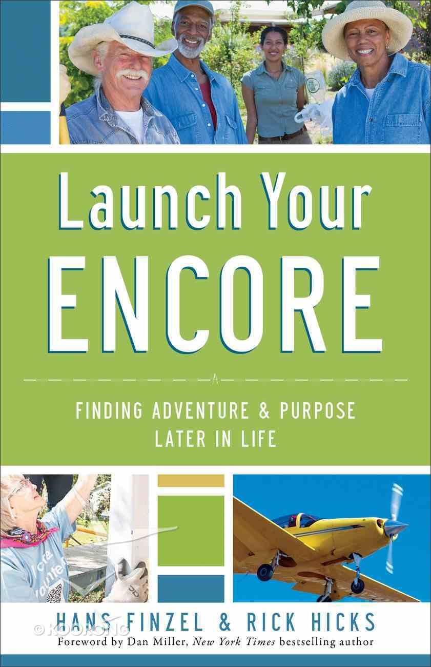 Launch Your Encore Paperback