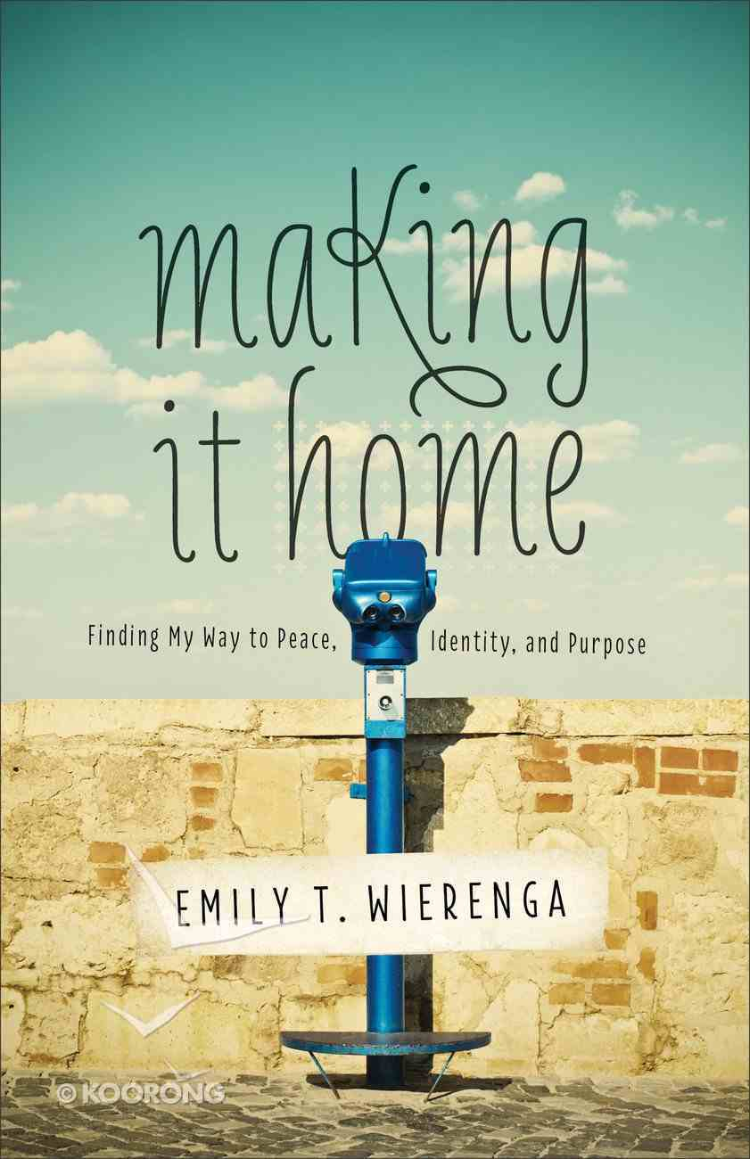 Making It Home Paperback