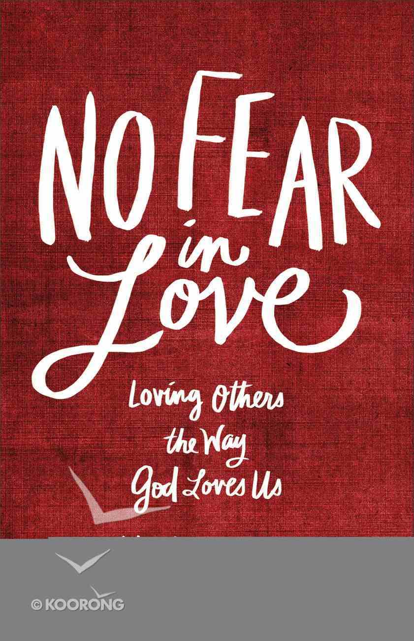 No Fear in Love Paperback