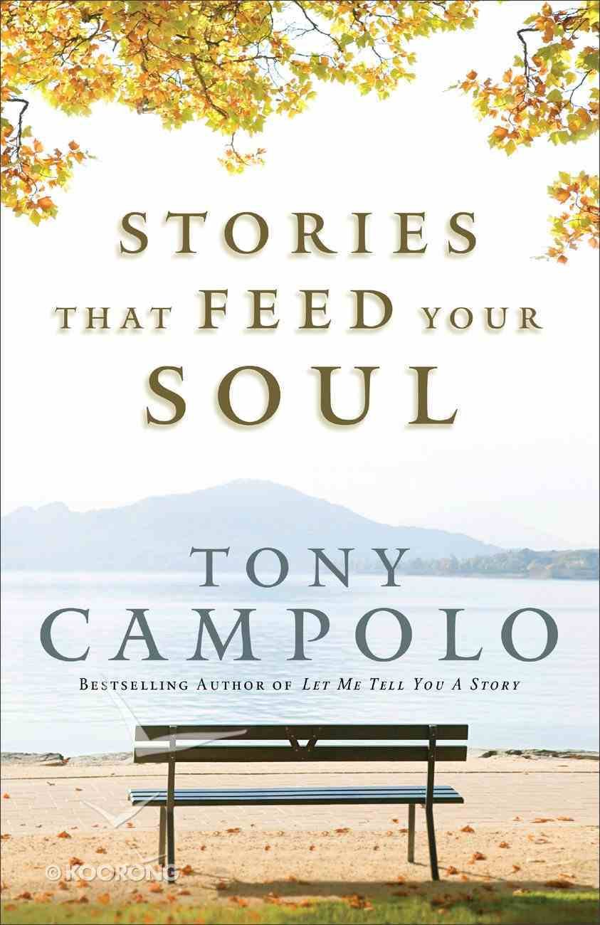 Stories That Feed Your Soul Paperback