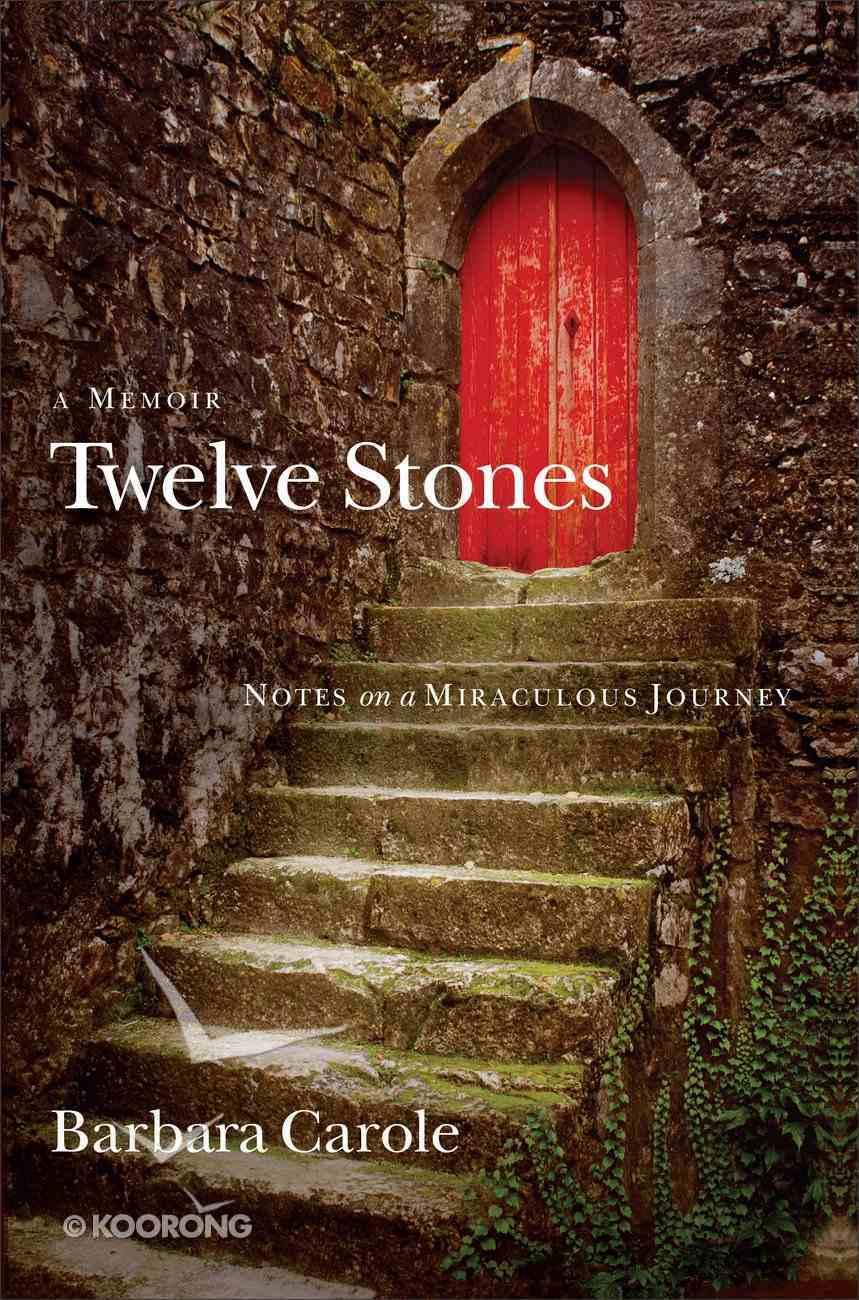 Twelve Stones Hardback