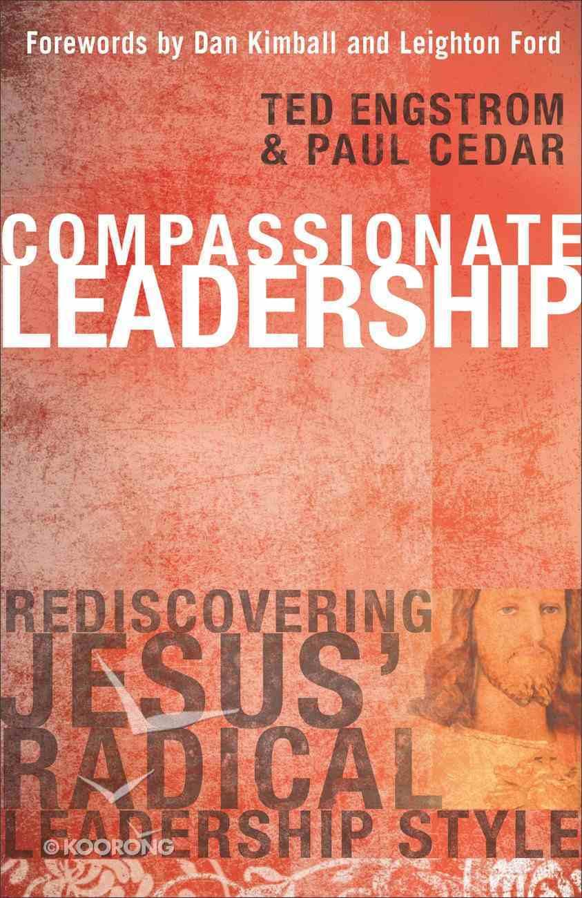 Compassionate Leadership Paperback