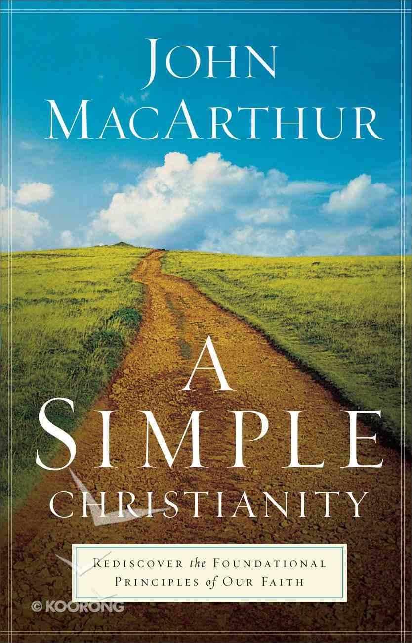 A Simple Christianity Hardback