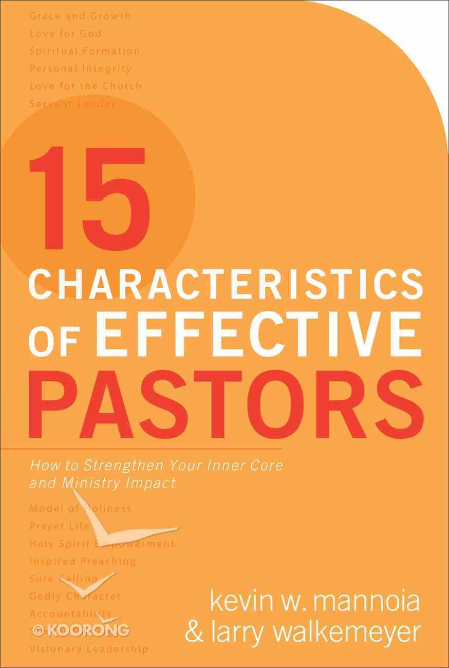 15 Characteristics of Effective Pastors Paperback