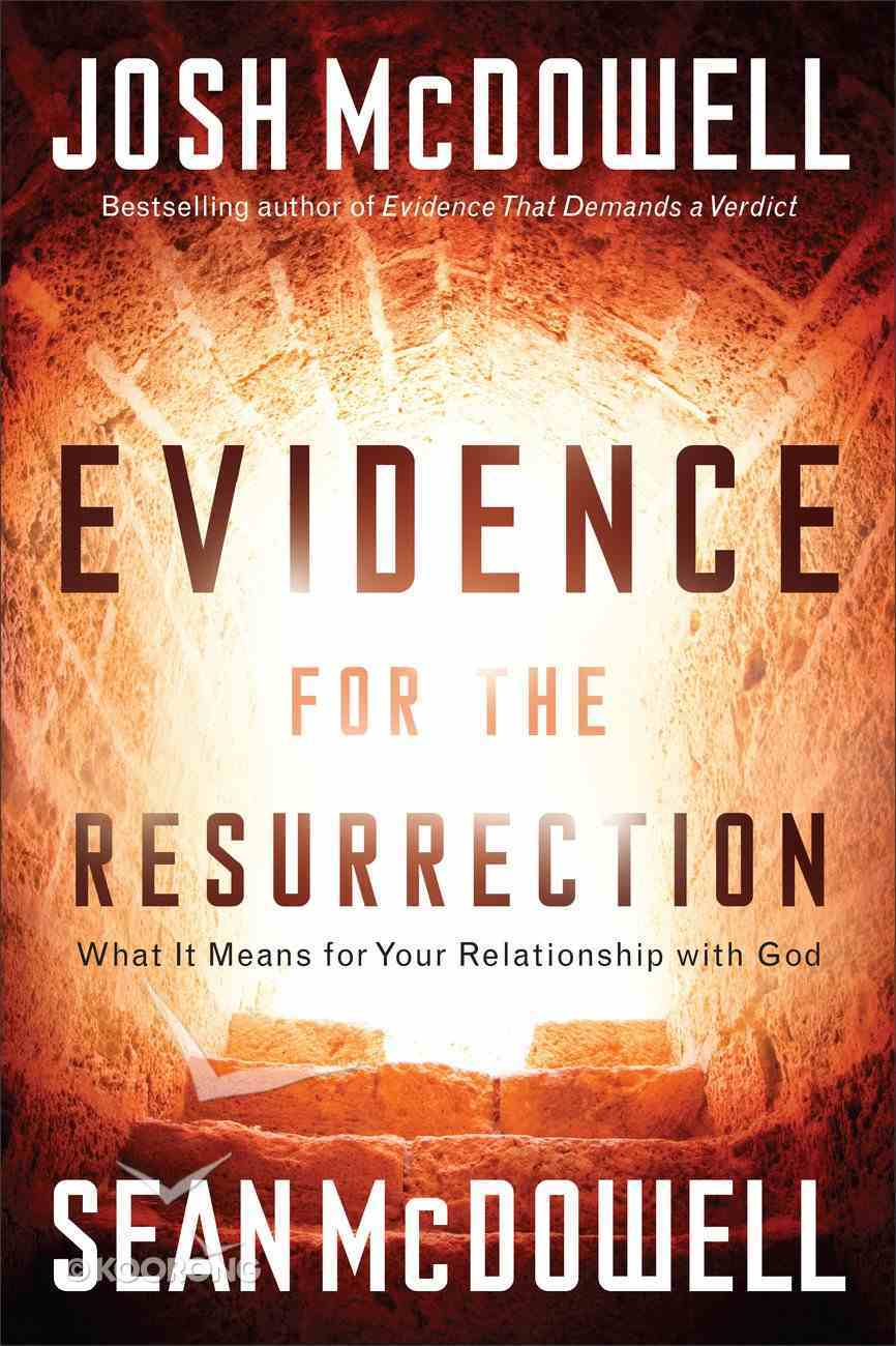 Evidence For the Resurrection Paperback