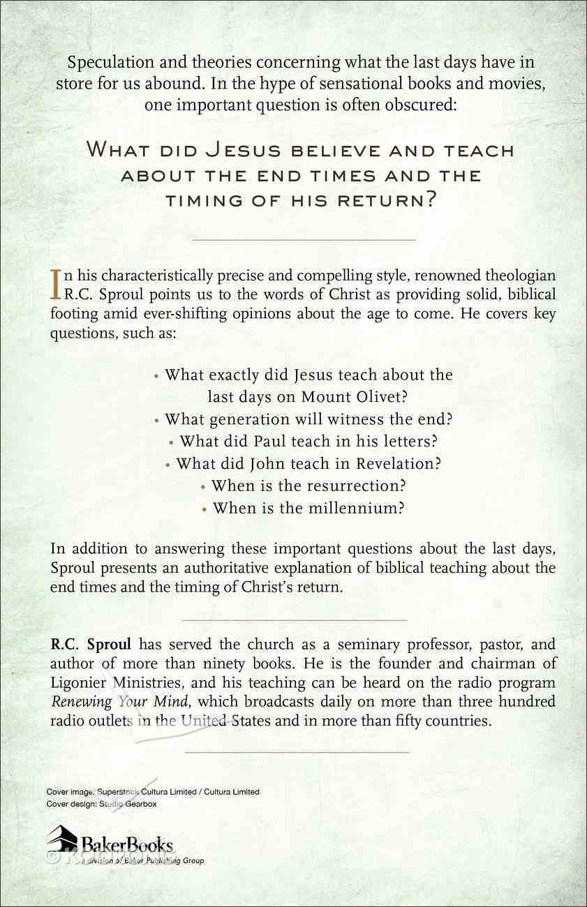 The Last Days According to Jesus: When Did Jesus Say He Would Return? Paperback