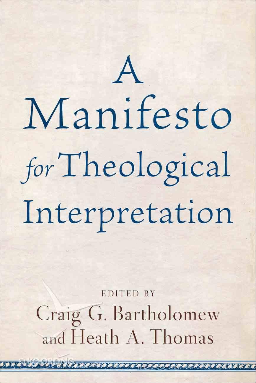 A Manifesto For Theological Interpretation Paperback
