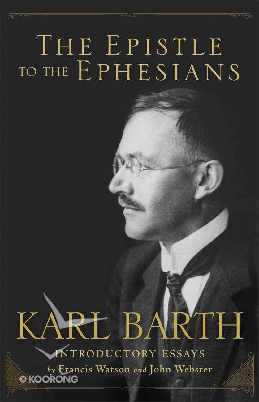 The Epistle to the Ephesians Hardback