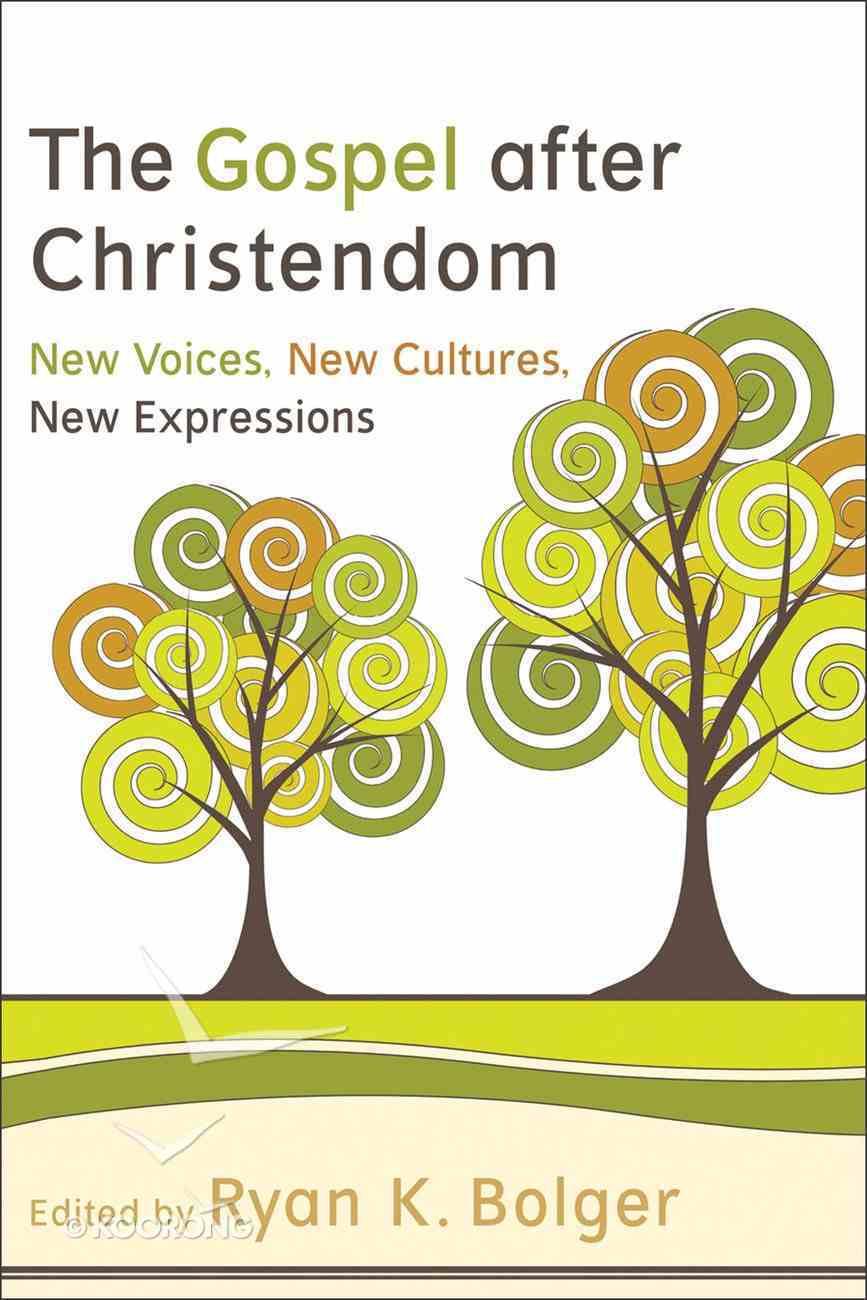 The Gospel After Christendom Paperback