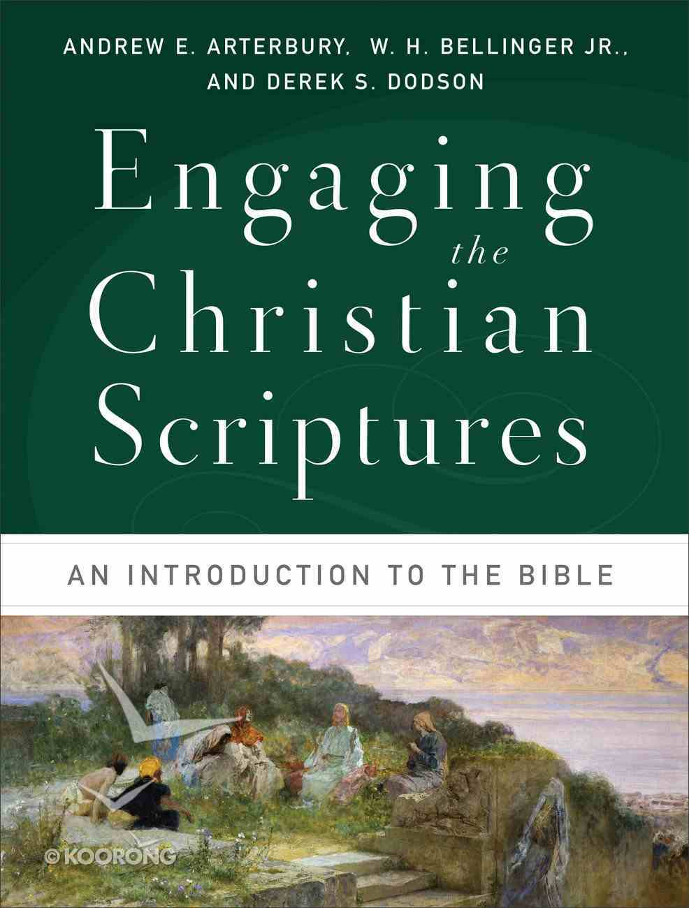 Engaging the Christian Scriptures Paperback