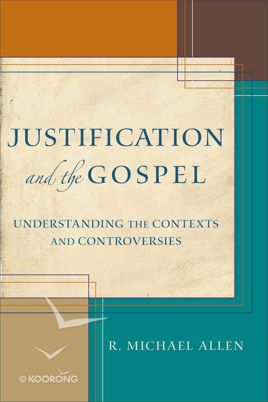 Justification and the Gospel Paperback