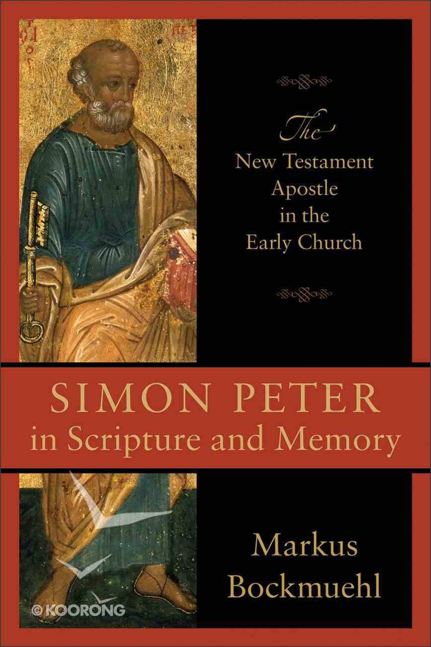 Simon Peter in Scripture and Memory Paperback