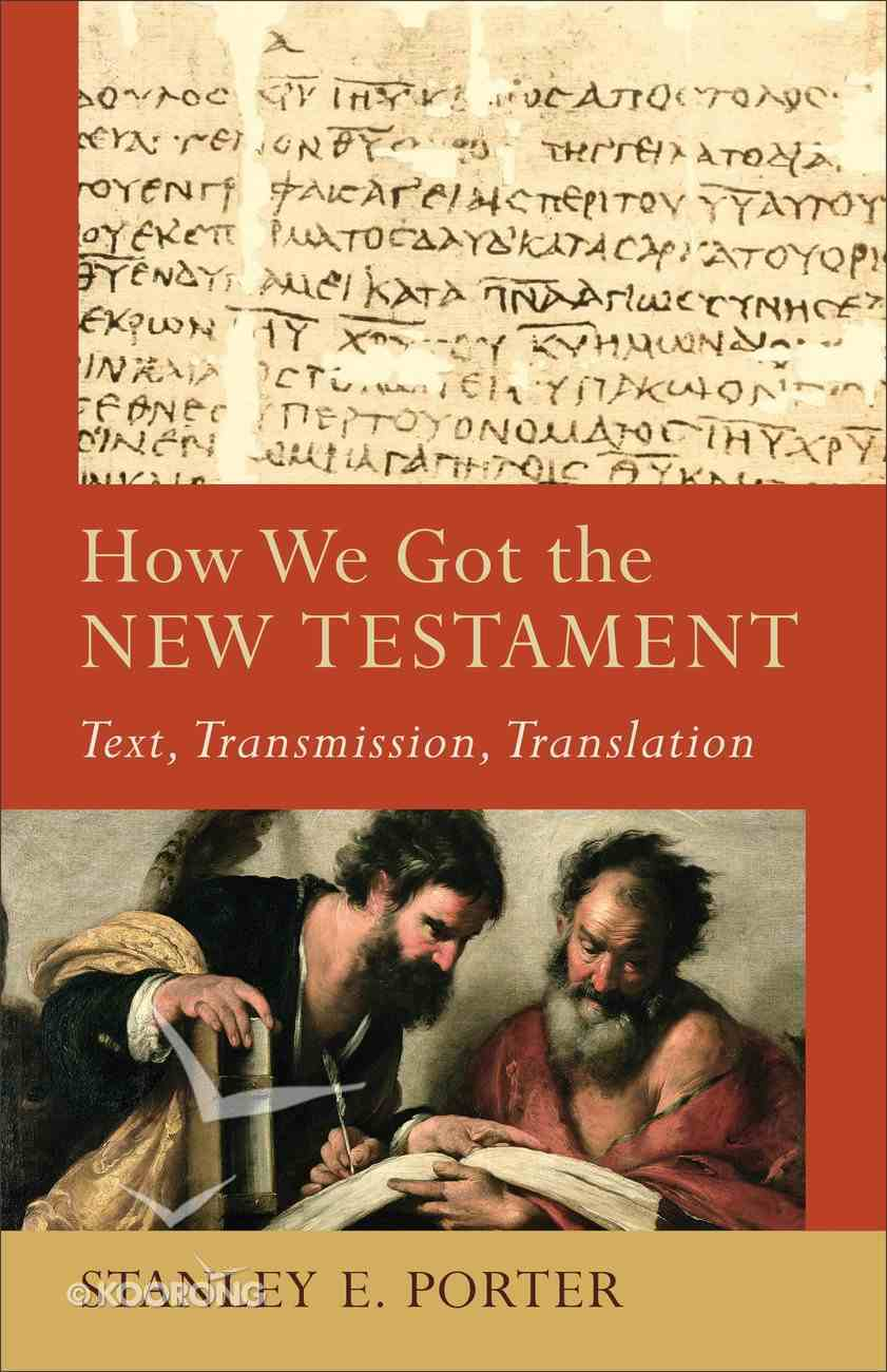 How We Got the New Testament (Acacia Studies In Bible And Theology Series) Paperback