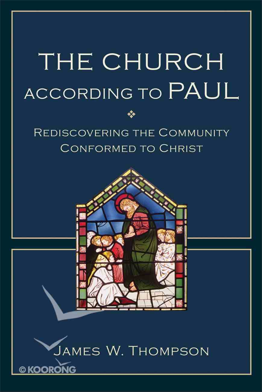 The Church According to Paul Paperback