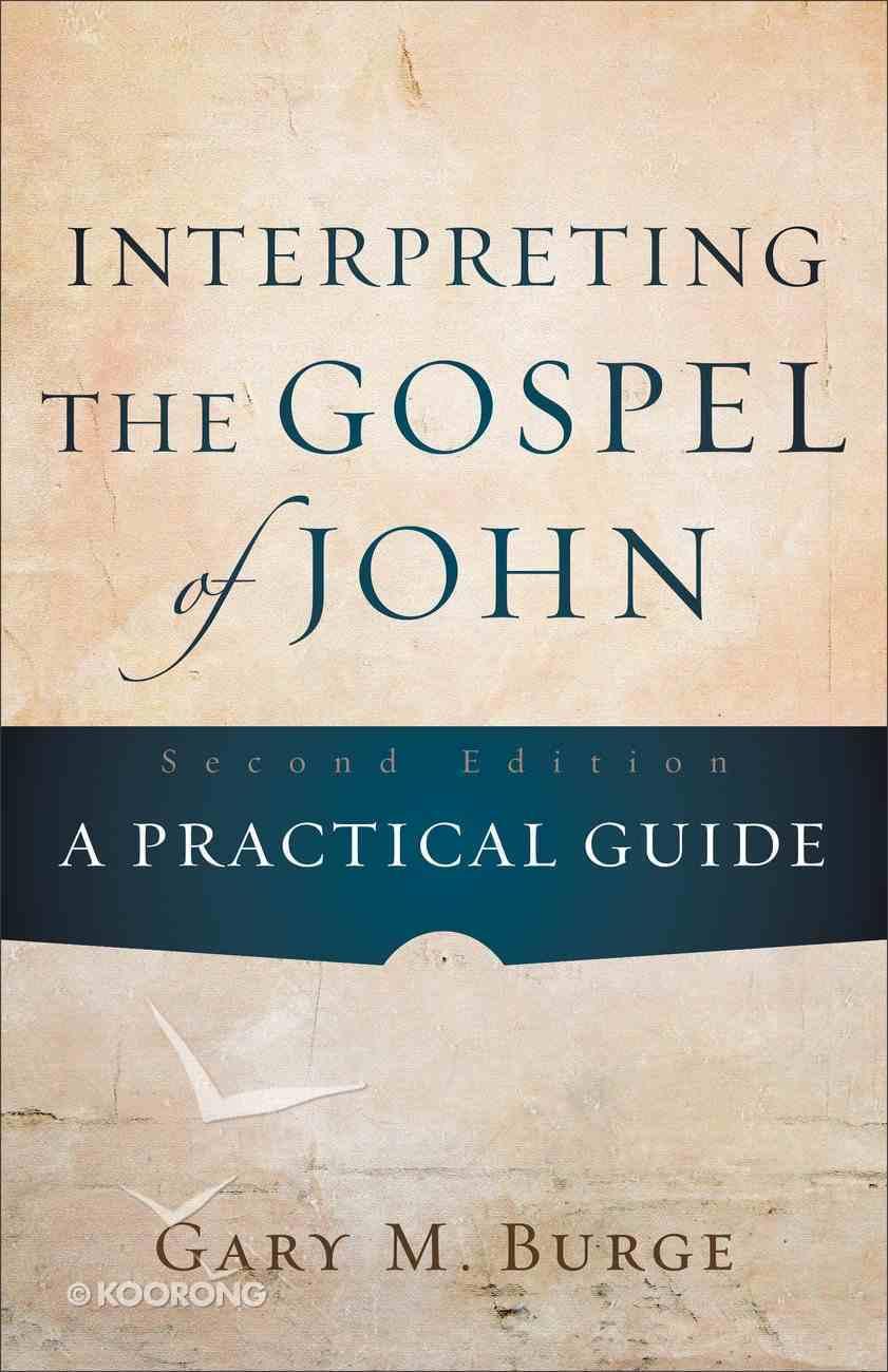 Interpreting the Gospel of John (Second Edition) Paperback