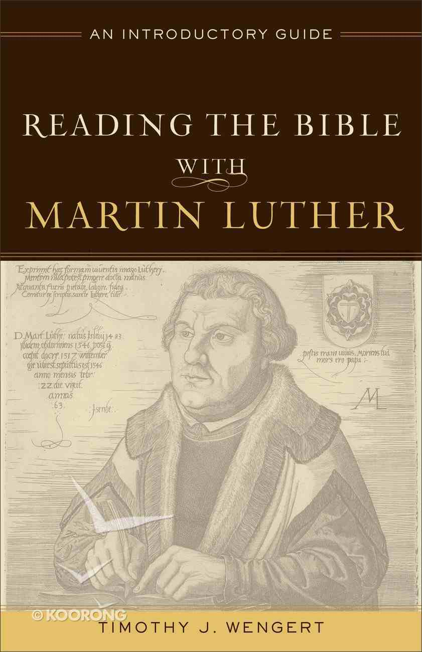 Reading the Bible With Martin Luther Paperback