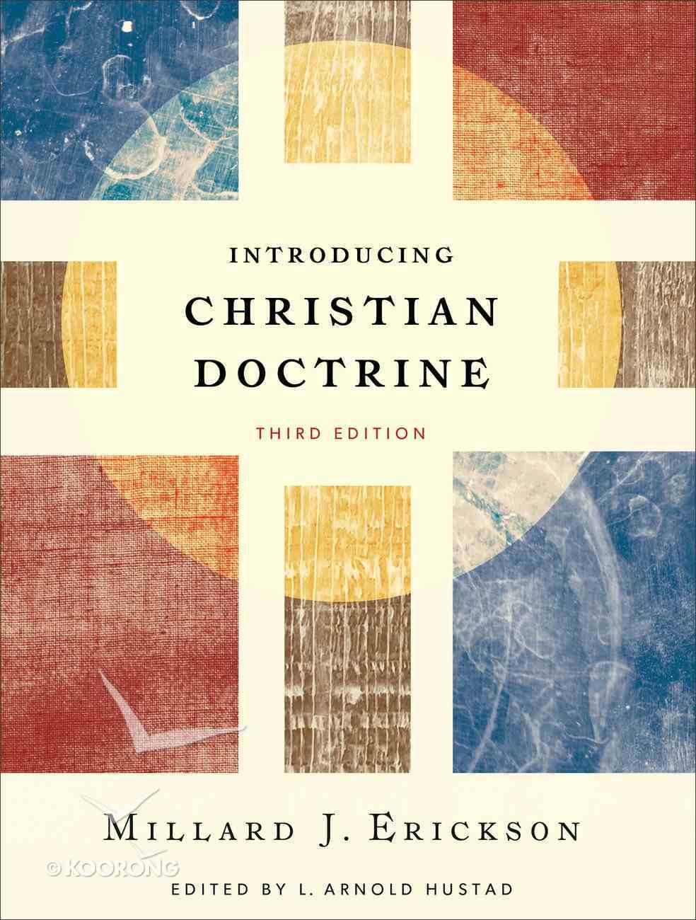 Introducing Christian Doctrine (3rd Edition) Hardback
