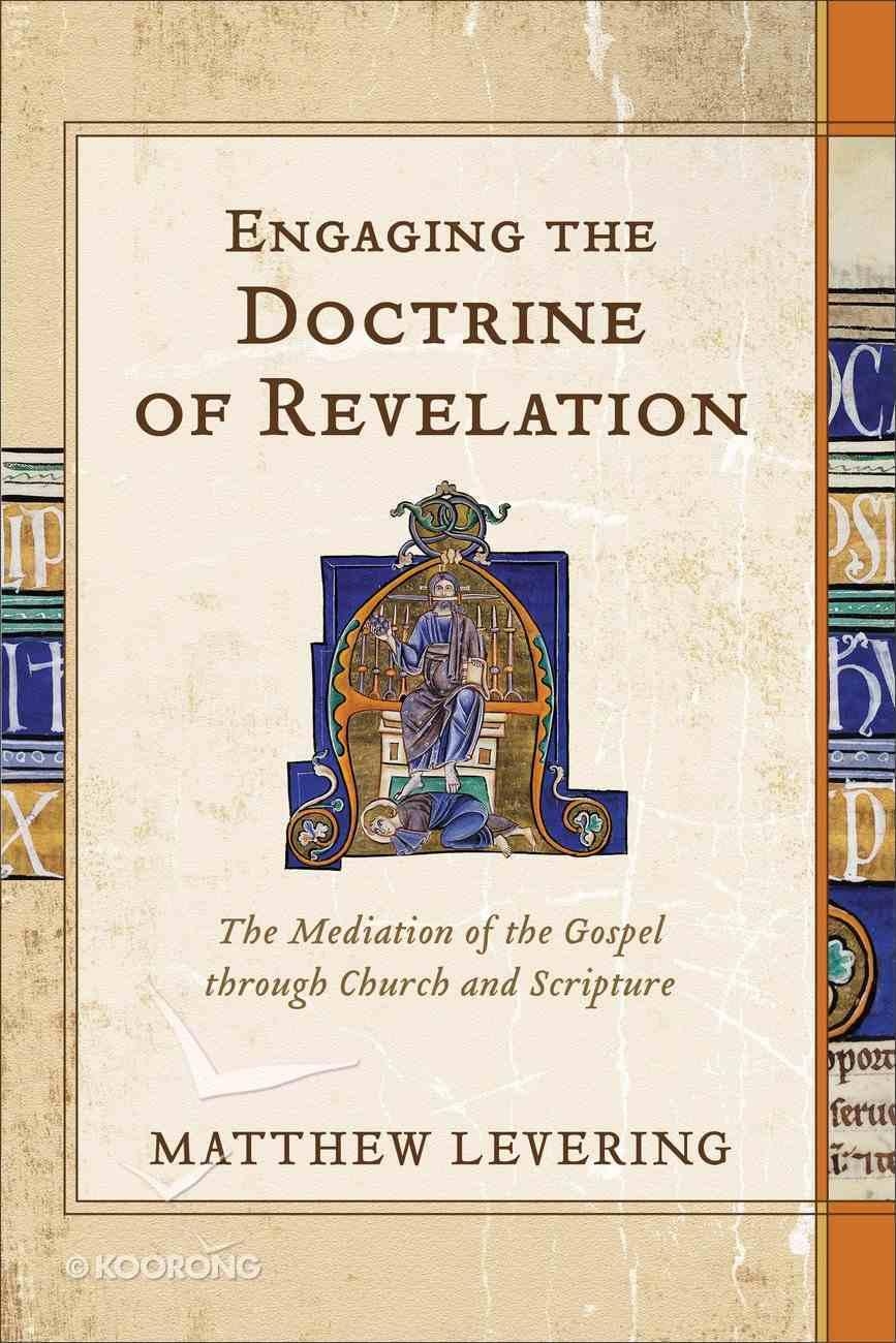 Engaging the Doctrine of Revelation Hardback
