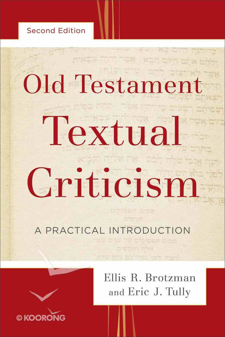 Old Testament Textual Criticism: Practical Introduction (2nd Edition) Paperback