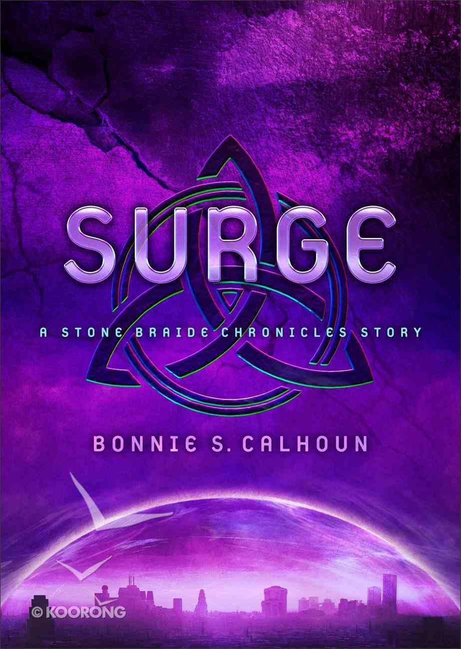 Surge (Stone Braide Chronicles Series) eBook