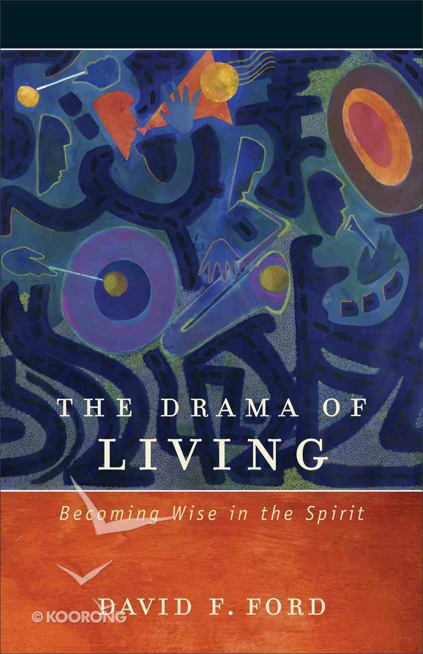 The Drama of Living Paperback