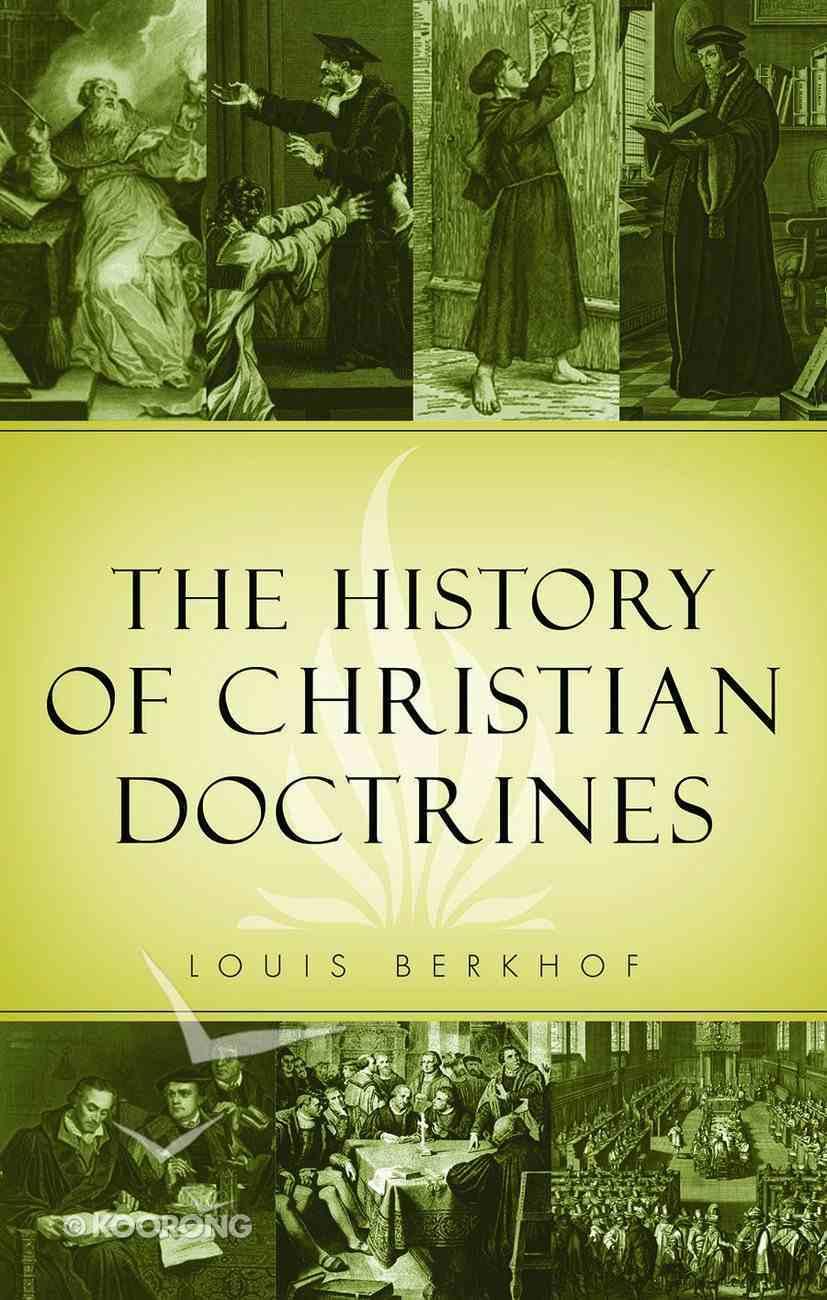 The History of Christian Doctrines Hardback