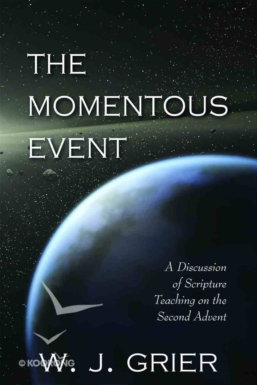 The Momentous Event Paperback