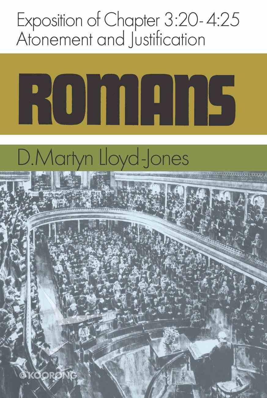 Romans 3: 20-4 25  Atonement & Justification Hardback