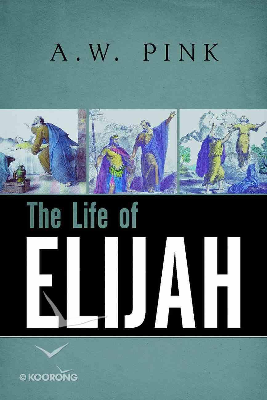 The Life of Elijah Paperback