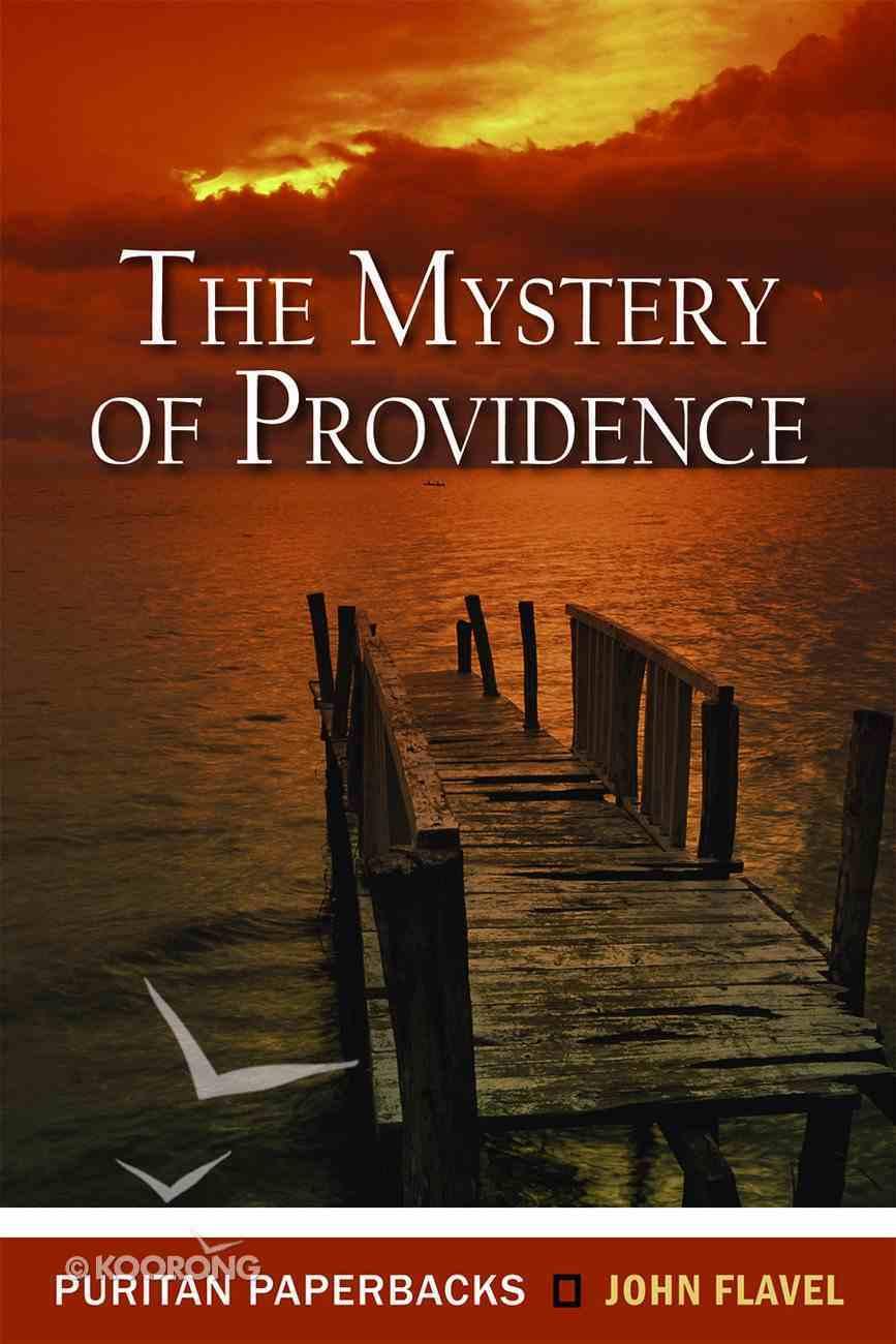 Mystery of Providence (Puritan Paperbacks Series) Paperback