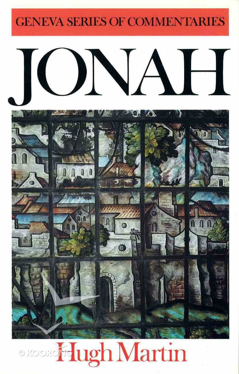 Jonah (Geneva Series Of Commentaries) Hardback