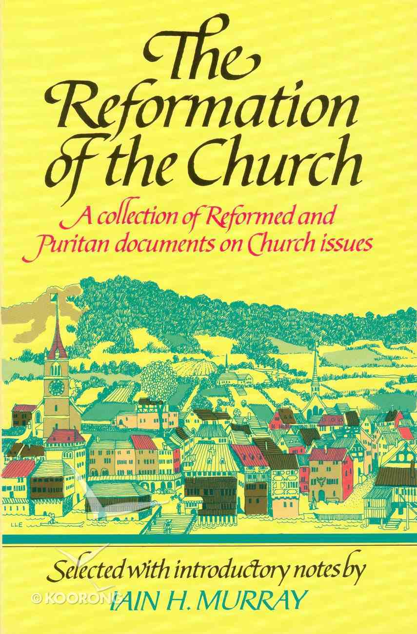 Reformation of the Church Paperback