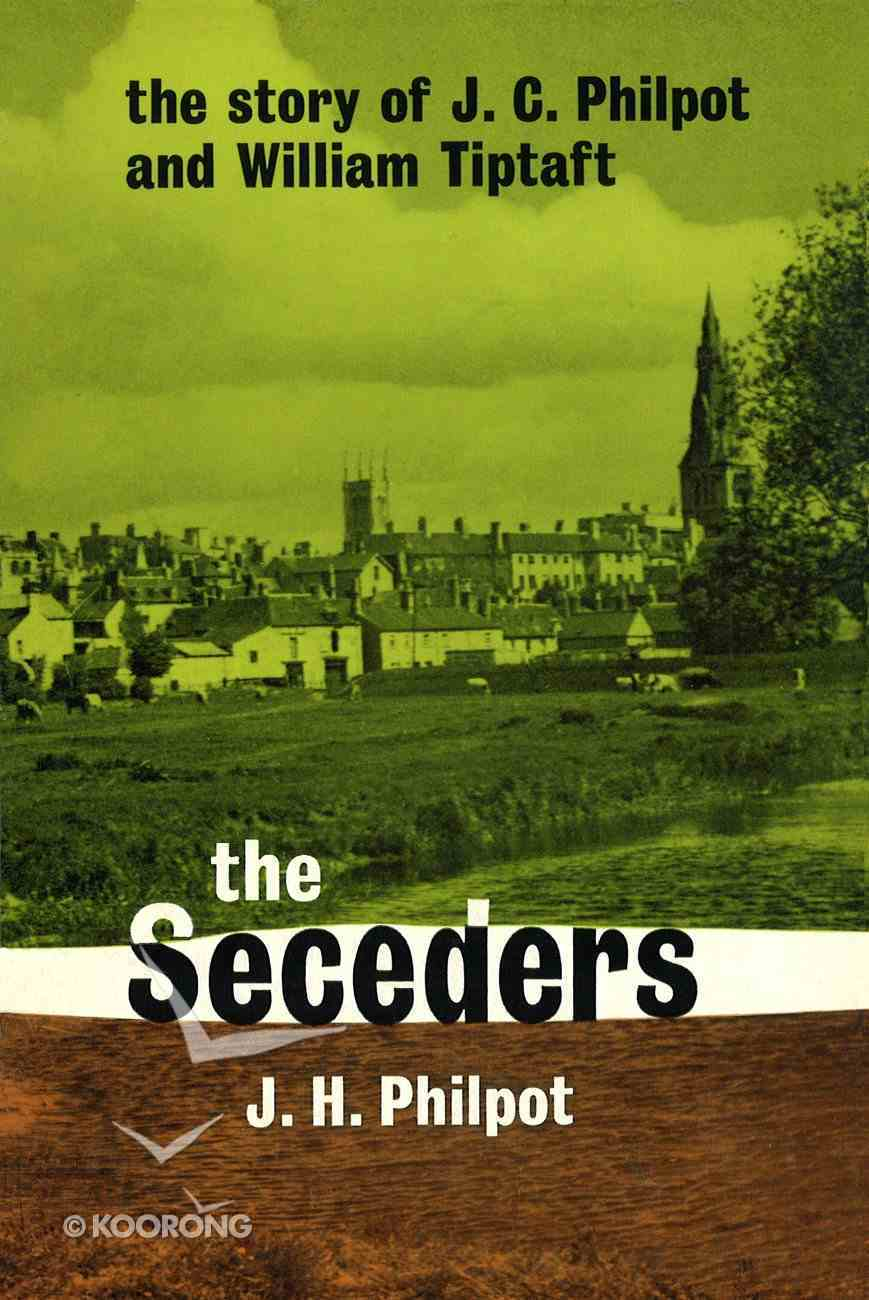 Seceders,The Paperback
