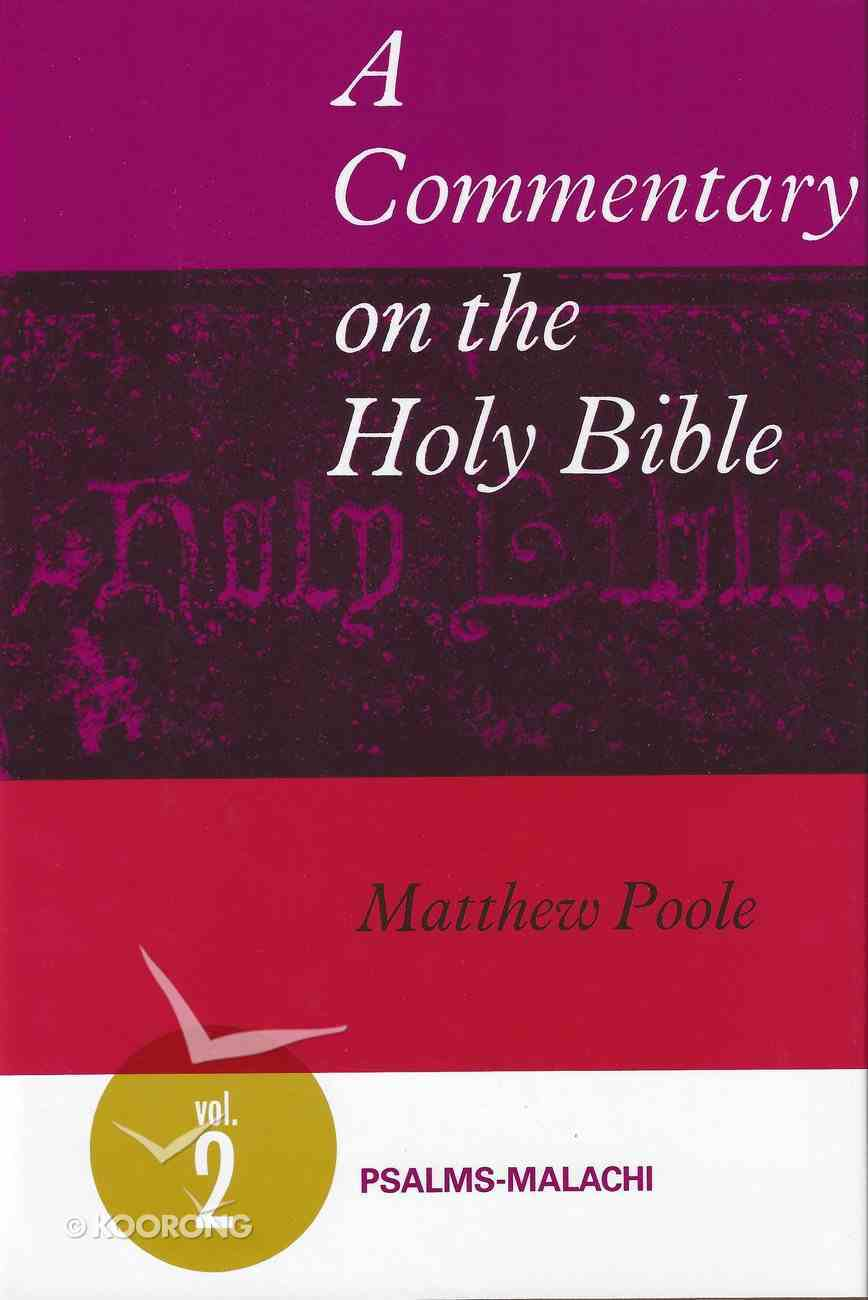 Psalms - Malachi (#2 in A Commentary On The Holy Bible Series) Hardback